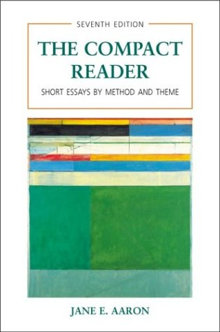 9780312392253: The Compact Reader: Short Essays by Method and Theme