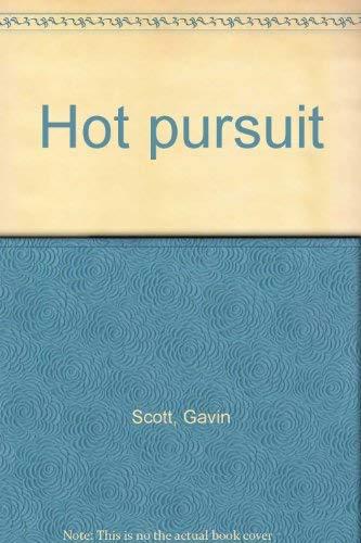 9780312392413: Hot pursuit