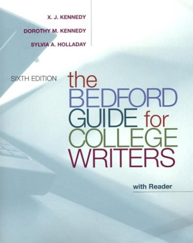 The Bedford Guide for College Writers with Reader: Marcus, Robert D.; Henretta, James A.; Brody, ...