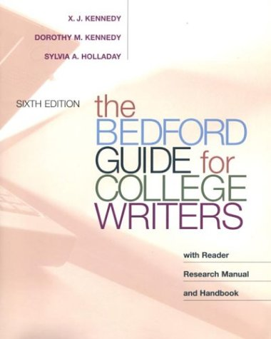9780312392925: The Bedford Guide for College Writers with Reader, Research Manual, and Handbook