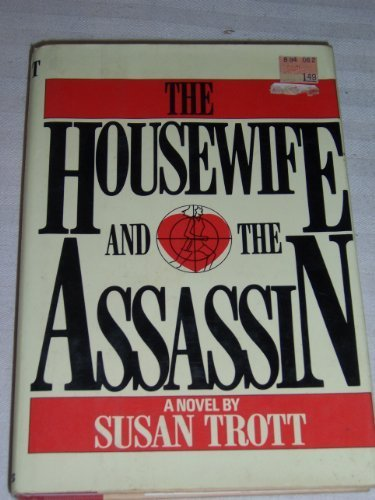 9780312393465: The housewife and the assassin