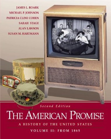 9780312394189: The American Promise: A History of the United States, Volume II: From 1865