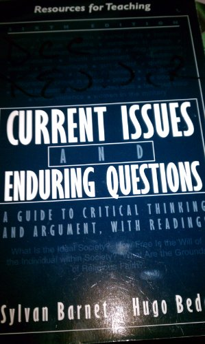 9780312394554: Current Issues and Enduring Questions: A Guide to Critical Thinking and Argument, with Readings