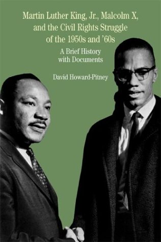 9780312395056: Martin Luther King, Jr., Malcolm X, and the Civil Rights Struggle of the 1950s and 1960s: A Brief History with Documents (Bedford Series in History & Culture)