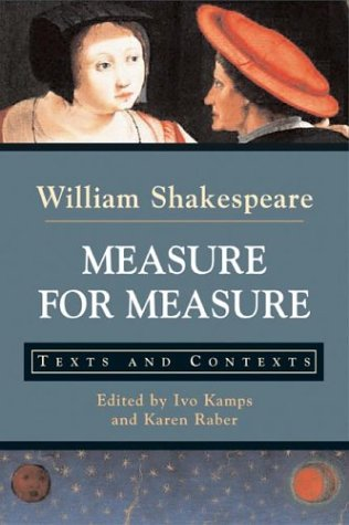 Measure for Measure: Texts and Contexts (Bedford: William Shakespeare