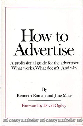 9780312395506: How to Advertise