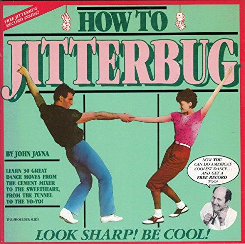 How to Jitterbug: John Javna, Crispin Pierce
