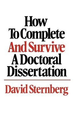 9780312396053: How to Complete and Survive a Doctoral Dissertation