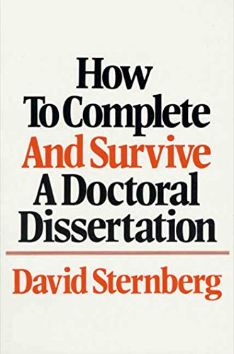 9780312396060: How to Complete and Survive a Doctoral Dissertation