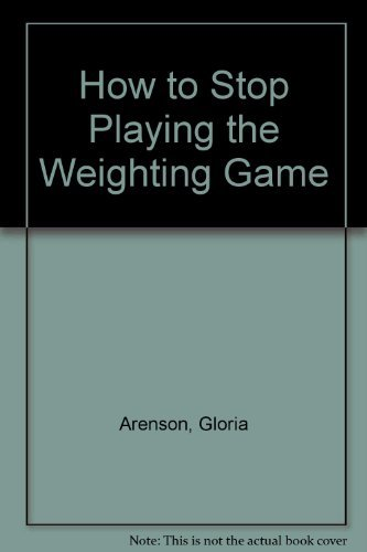 How to Stop Playing the Weighting Game: Arenson, Gloria