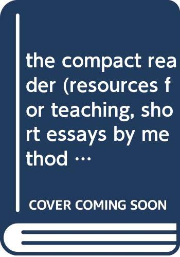 9780312396602: the compact reader (resources for teaching, short essays by method and theme)