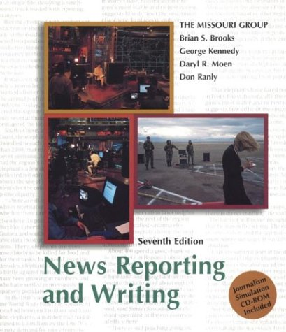 9780312396985: News Reporting and Writing 7e & Journalism Simulation CD-Rom