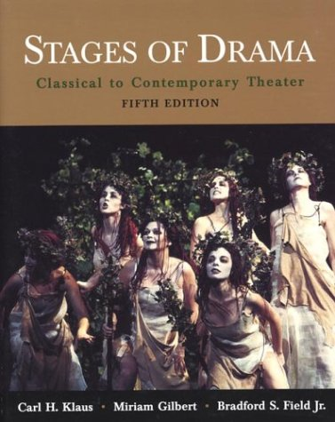 9780312397333: Stages of Drama: Classical to Contemporary Theater