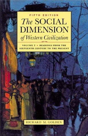 9780312397371: The Social Dimension of Western Civilization, Vol. 2: Readings from the Sixteenth Century to the Present