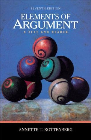 9780312397777: Elements of Argument: A Text and Reader