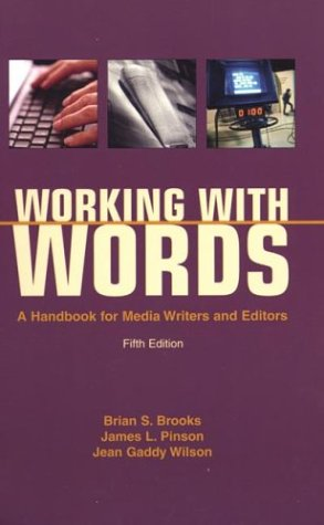 9780312397906: Working with Words: A Handbook for Media Writers and Editors