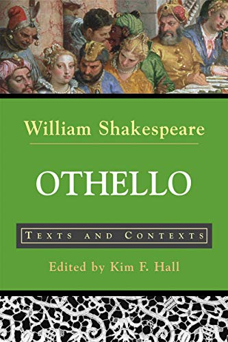 9780312398989: Othello: Texts and Contexts (Bedford Shakespeare)