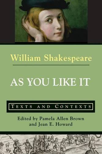 9780312399320: As You Like It: Texts and Contexts (The Bedford Shakespeare)