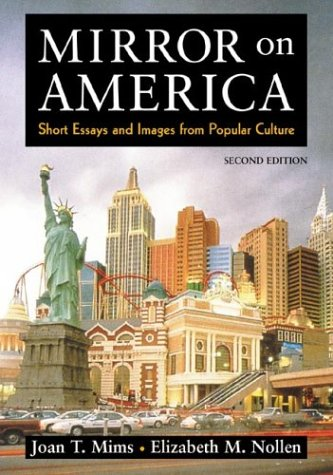 mirror on america essays Abebookscom: mirror on america: essays and images from popular culture (9780312667658) by joan t mims elizabeth m nollen and a great selection of similar new.