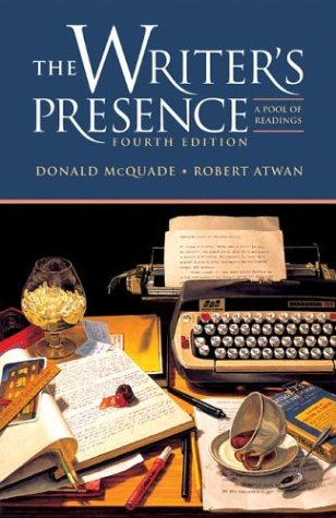 9780312400279: The Writer's Presence: A Pool of Readings