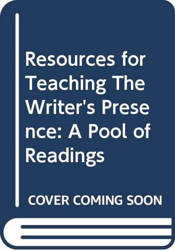 9780312400286: Resources for Teaching The Writer's Presence: A Pool of Readings