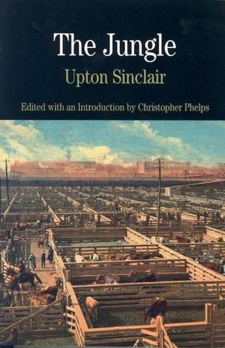 The Jungle (Bedford Cultural Editions): Upton Sinclair, Christopher