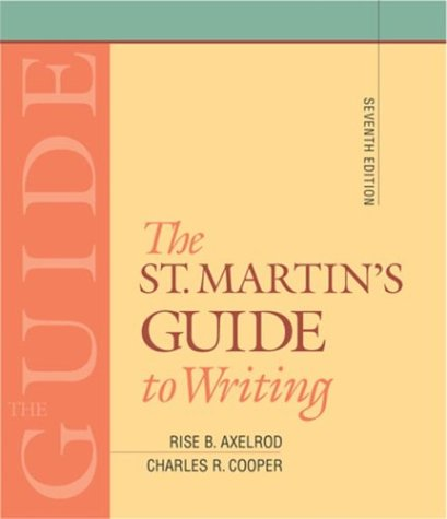 9780312400521: The St. Martin's Guide to Writing