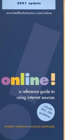 Online!: A Reference Guide to Using Internet: Andrew Harnack, Eugene