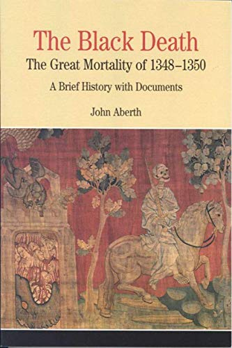 9780312400873: The Black Death: The Great Mortality of 1348-1350: A Brief History with Documents (Bedford Cultural Editions Series)