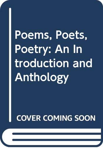 9780312400927: Poems, Poets, Poetry: An Introduction and Anthology