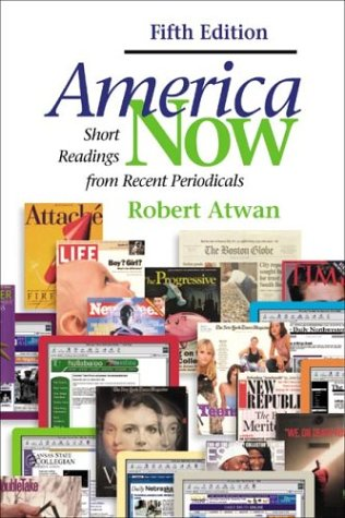 9780312401740: America Now: Short Readings from Recent Periodicals
