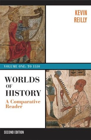 9780312402013: Worlds of History: A Comparative Reader, Volume One: To 1550
