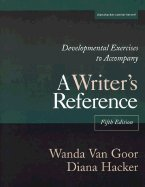 9780312402457: Developmental Exercises to Accompany a Writer`s Reference 5th EDITION
