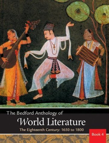 9780312402631: Bedford Anthology of World Literature Vol. 4: The Eighteenth Century