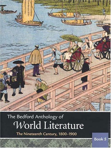 9780312402648: The Bedford Anthology of World Literature Book 5: The Nineteenth Century, 1800-1900