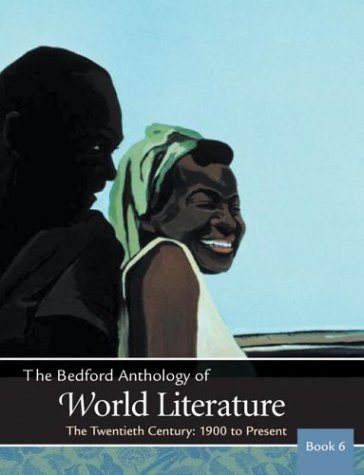 9780312402662: The Bedford Anthology of World Literature Book 6: The Twentieth Century, 1900-The Present