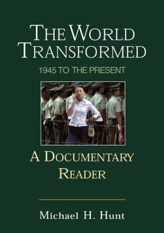 9780312402969: The World Transformed: 1945 to the Present: A Documentary Reader