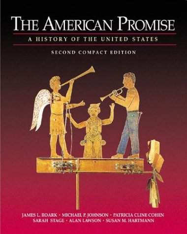 The American Promise: A History of the: Alan Lawson, Michael