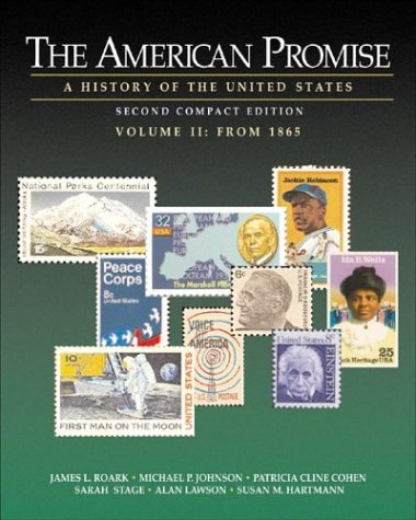 The American Promise: A History of the: Patricia Cline Cohen,