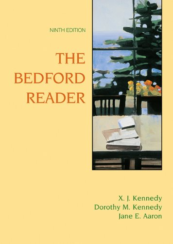 Bedford Reader: High School Reprint (9780312404000) by X. J. Kennedy; Dorothy M. Kennedy; Jane E. Aaron