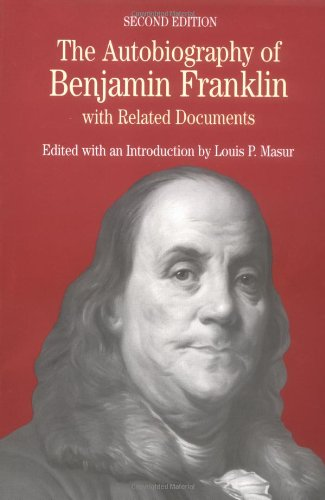 The Autobiography of Benjamin Franklin: with Related: Benjamin Franklin; Editor-Louis