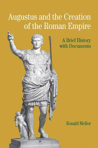 9780312404697: Augustus and the Creation of the Roman Empire: A Brief History with Documents (The Bedford Series in History and Culture)