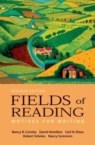 9780312404710: Fields of Reading: Motives for Writing, Seventh Edition