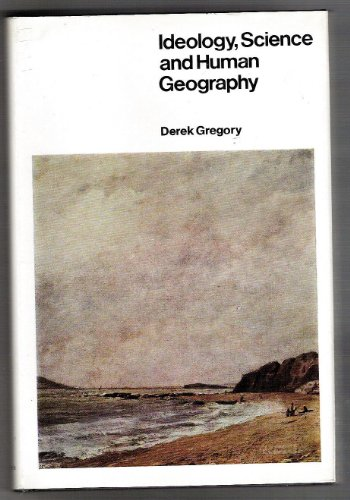 9780312404772: Ideology, Science and Human Geography