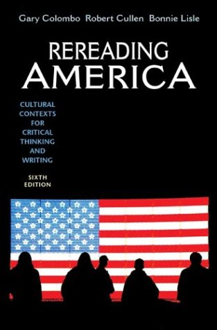 9780312405540: Rereading America: Cultural Contexts for Critical Thinking and Writing