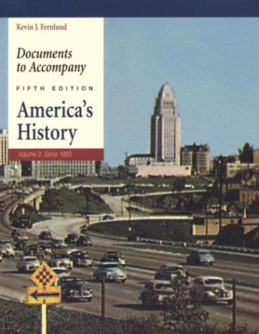 9780312405922: Documents to Accompany America's History, Volume 2: Since 1865
