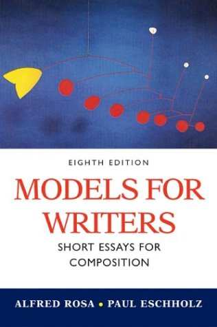 9780312406868: Models for Writers: Short Essays for Composition