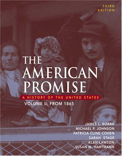 9780312406899: 2: The American Promise: A History of the United States, Volume II: From 1865