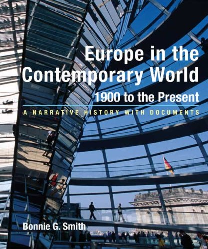 9780312406998: Europe in the Contemporary World: 1900 to Present: A Narrative History with Documents