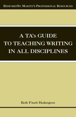 9780312407148: A TA's Guide to Teaching Writing in All Disciplines (Bedford/St. Martin's Professional Resources)